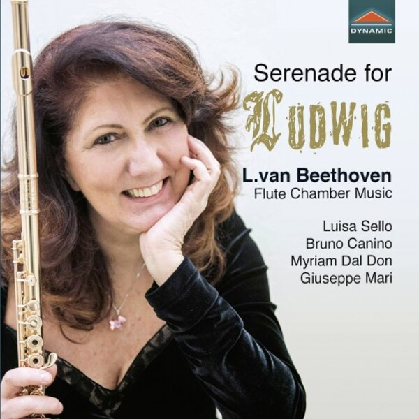 Serenade for Ludwig: Beethoven - Flute Chamber Music