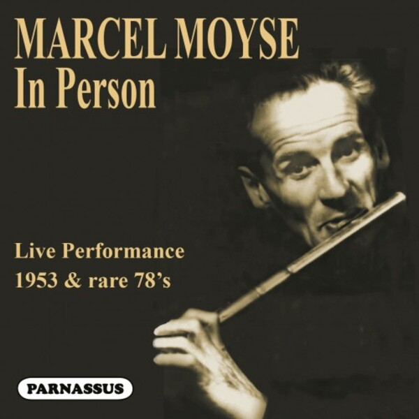 Marcel Moyse: In Person