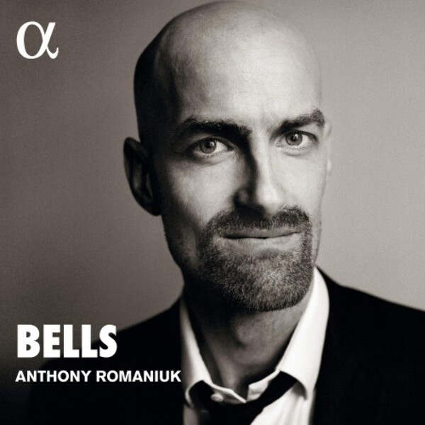Anthony Romaniuk: Bells