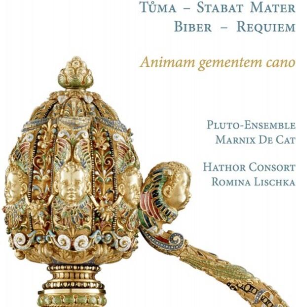 Animam gementem cano: Tuma - Stabat Mater; Biber - Requiem | Ramee RAM1914