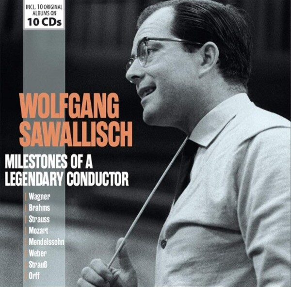 Wolfgang Sawallisch: Milestones of a Legendary Conductor | Documents 600555