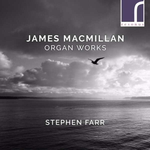 MacMillan - Organ Works