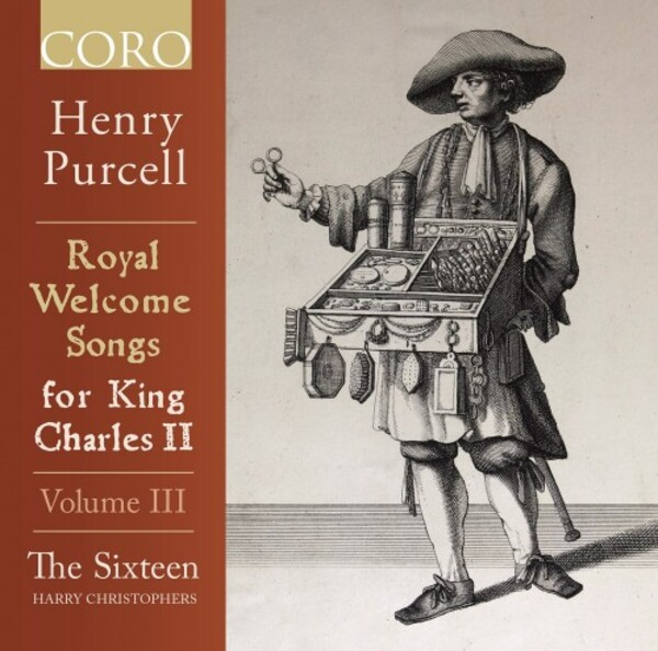 Purcell - Royal Welcome Songs for King Charles II Vol.3