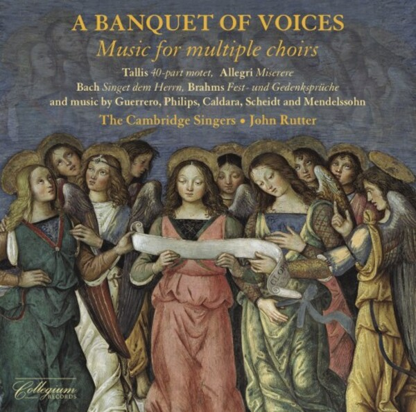 A Banquet of Voices: Music for Multiple Choirs | Collegium CSCD525