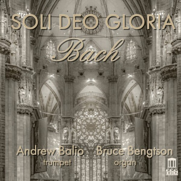 JS Bach - Soli Deo gloria: Transcriptions for Trumpet and Organ