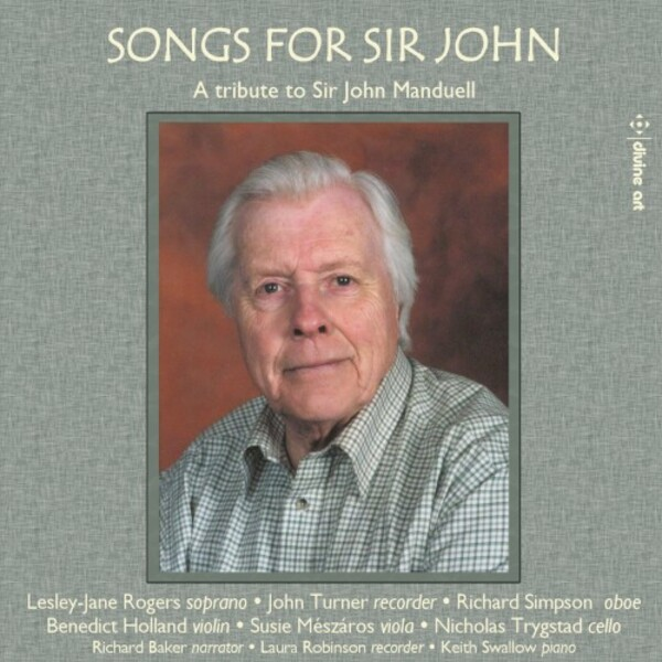 Songs for Sir John: A Tribute to Sir John Manduell | Divine Art DDA25210