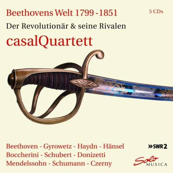 Beethoven�s World 1799-1851: The Revolutionary & his Rivals