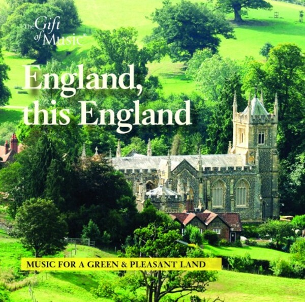 England, this England: Music for a Green & Pleasant Land