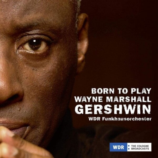 Wayne Marshall: Born to Play Gershwin