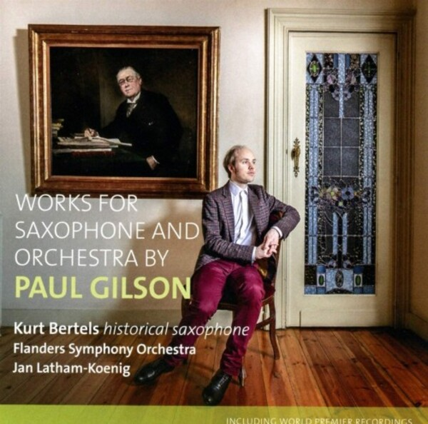 Gilson - Works for Saxophone and Orchestra