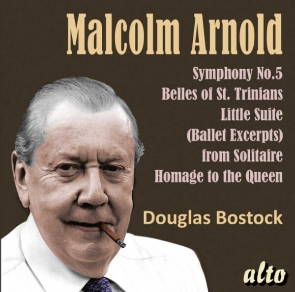 Arnold - Symphony no.5, Belles of St Trinian's, Divertimento no.2, Machines, etc. | Alto ALC1424