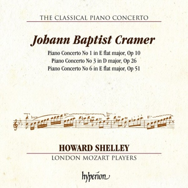 The Classical Piano Concerto Vol.7: JB Cramer - Piano Concertos 1, 3 & 6