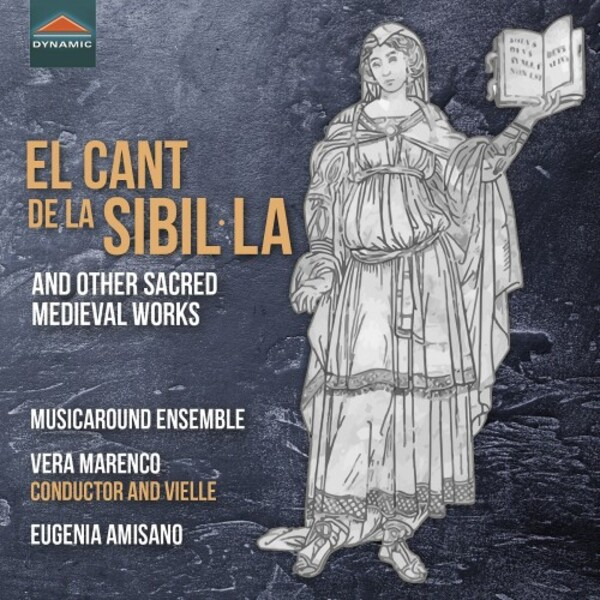 El Cant de la Sibil-la and other Sacred Medieval Works