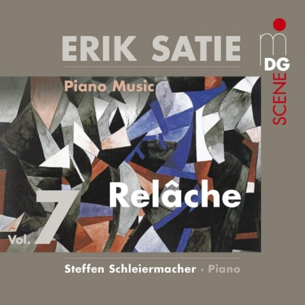 Satie - Piano Music Vol.7: Relache