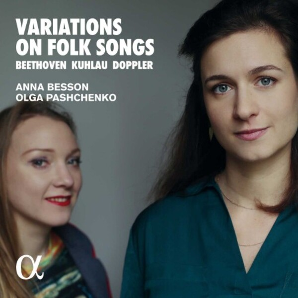 Beethoven, Kuhlau & Doppler - Variations on Folk Songs