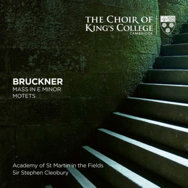 Bruckner - Mass no.2 in E minor, Motets | Kings College Cambridge KGS0035