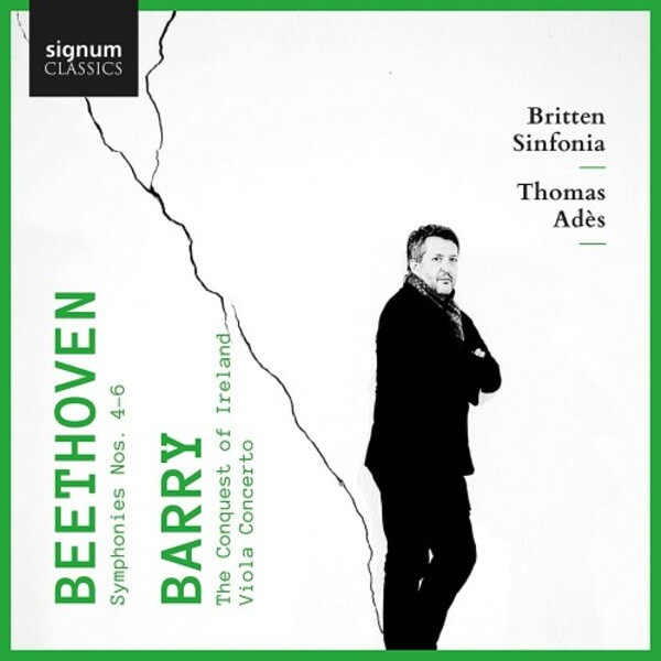 Beethoven - Symphonies 4-6; Barry - Viola Concerto, The Conquest of Ireland