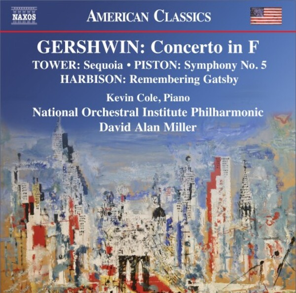 Gershwin - Concerto in F; works by Harbison, Tower & Piston