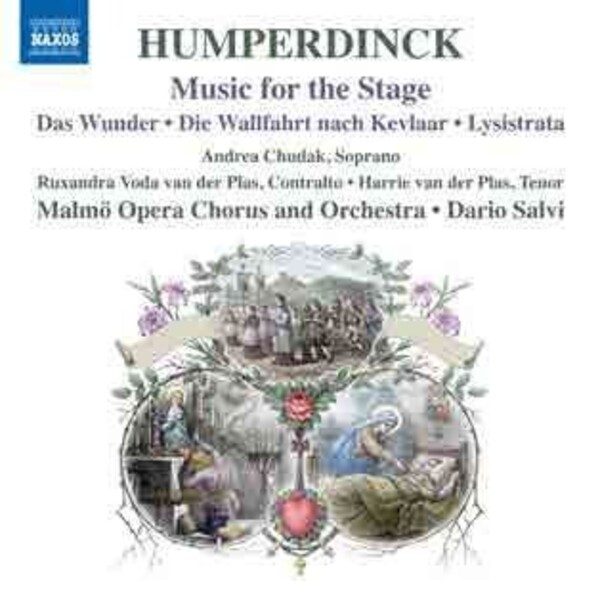 Humperdinck - Music for the Stage