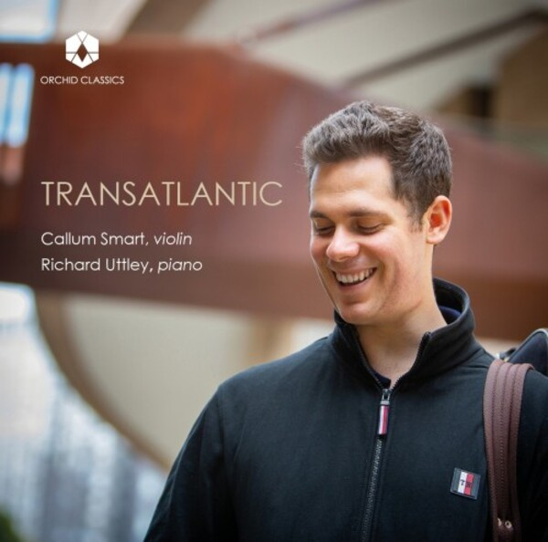 Transatlantic: American & English Music for Violin & Piano