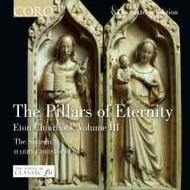 The Pillars of Eternity - Eton Choirbook vol.III | Coro COR16022