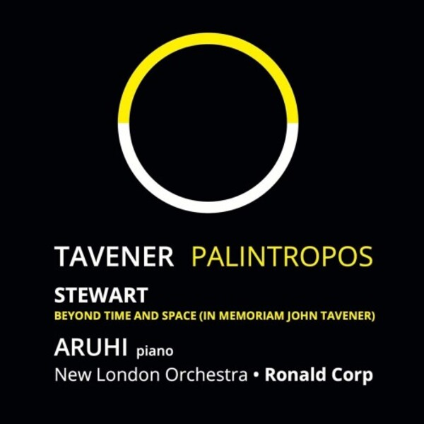 Tavener - Palintropos; Stewart - Beyond Time and Space | A Flock Ascending AFACD001