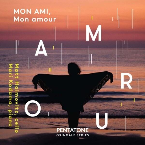 Mon ami, Mon amour: Music for Cello & Piano