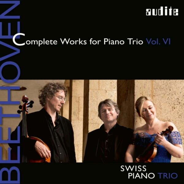 Beethoven - Complete Works for Piano Trio Vol.6