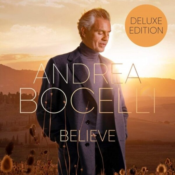 Andrea Bocelli: Believe (Deluxe Edition)