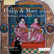 Philip & Mary - A Marriage of England and Spain | Coro COR16037