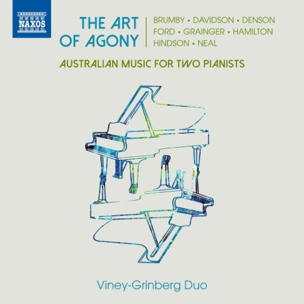 The Art of Agony: Australian Music for Two Pianists