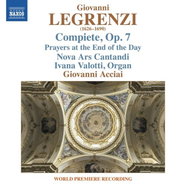 Legrenzi - Compiete, op.7:  Prayers at the End of the Day