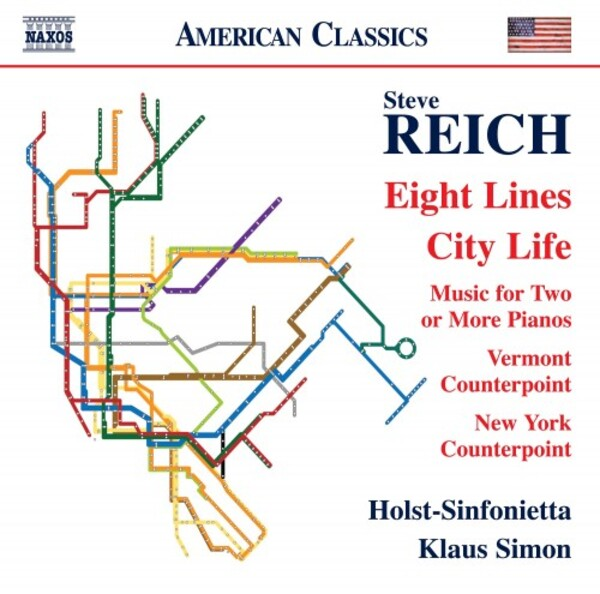 Reich - Eight Lines, City Life, Vermont & New York Counterpoint
