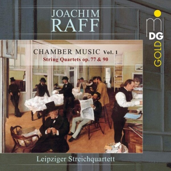 Raff - Chamber Music Vol.1: String Quartets opp. 77 & 90