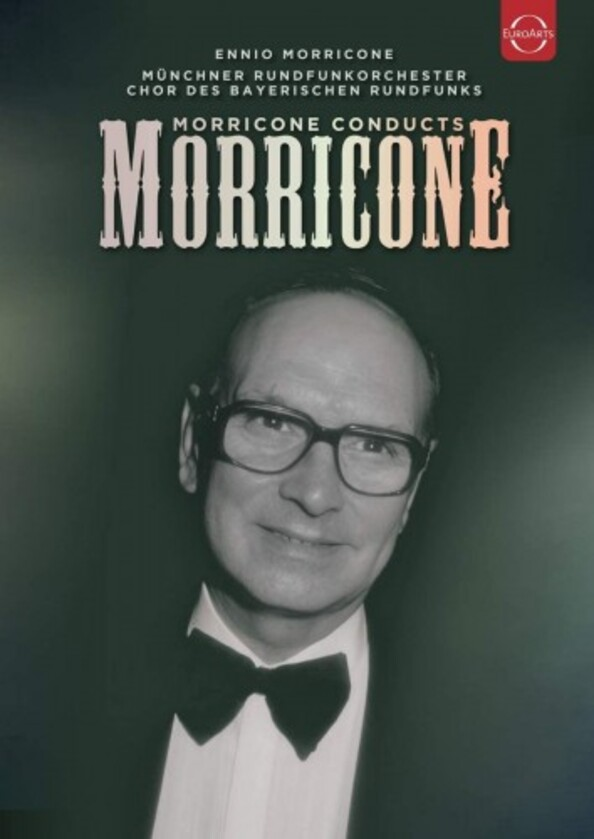 Morricone conducts Morricone (DVD)