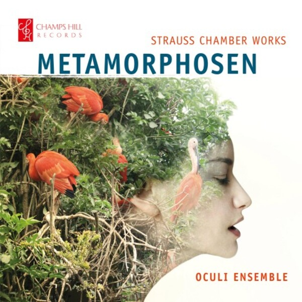 R Strauss - Metamorphosen: Chamber Works | Champs Hill Records CHRCD155