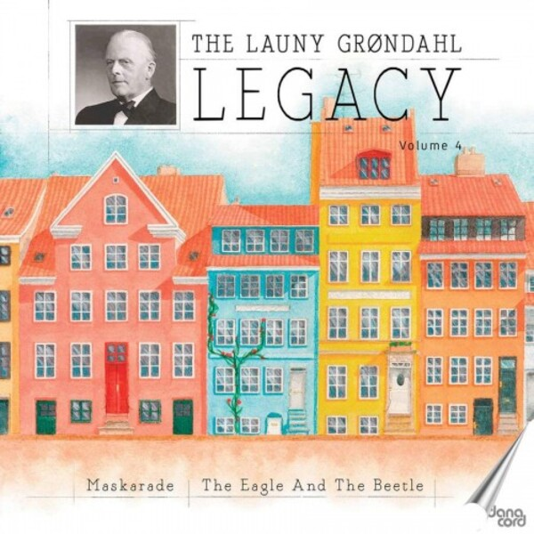 The Launy Grondahl Legacy Vol.4: Nielsen - Maskarade