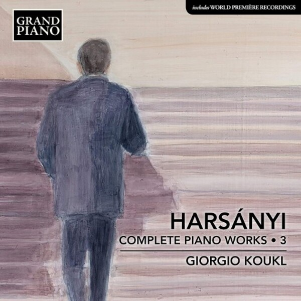 Harsanyi - Complete Piano Works Vol.3