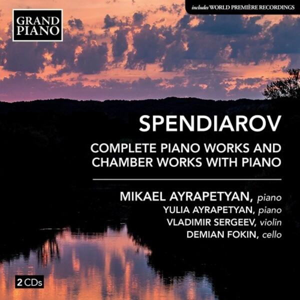 Spendiarian - Complete Piano Works & Chamber Works with Piano