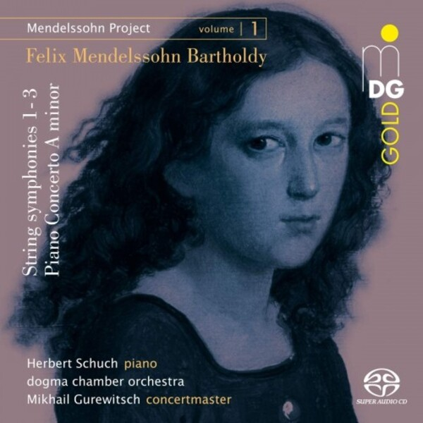 Mendelssohn Project Vol.1 - String Symphonies 1-3, Piano Concerto in A minor
