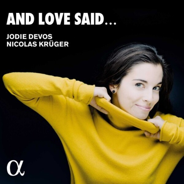 Jodie Devos: And Love Said...