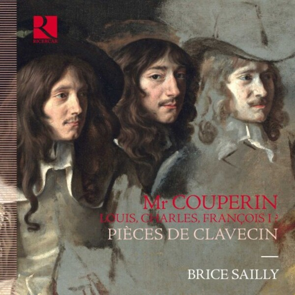 Mr Couperin: Louis, Charles, Francois I - Pieces de Clavecin