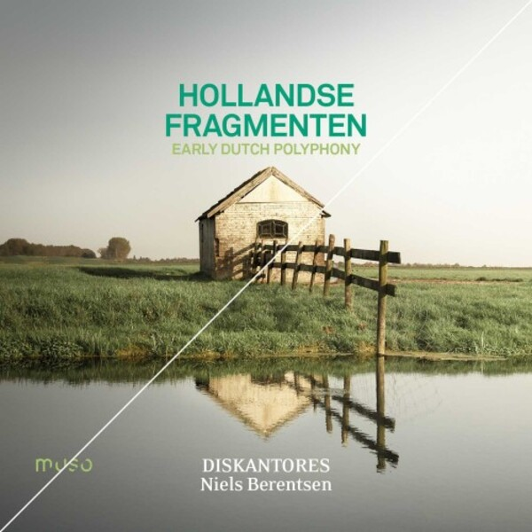 Hollandse Fragmenten: Early Dutch Polyphony