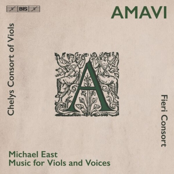 East - Amavi: Music for Viols and Voices
