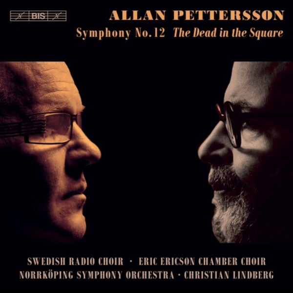 Pettersson - Symphony no.12 �The Dead in the Square�