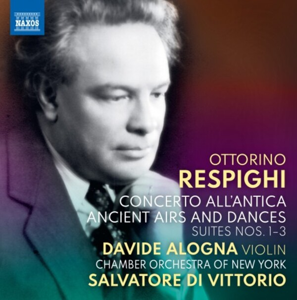 Respighi - Concerto all�antica, Ancient Airs and Dances