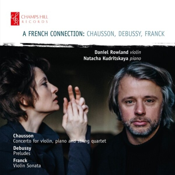 A French Connection: Chausson, Debussy, Franck