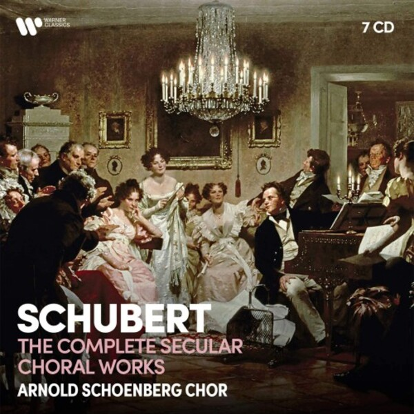 Schubert - Complete Secular Choral Works
