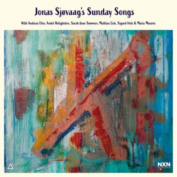 Jonas Sjovaag's Sunday Songs | Naxos NXN2006