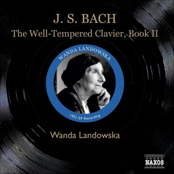 Johann Sebastian Bach - The Well Tempered Clavier Book 2 | Naxos - Historical 811106163